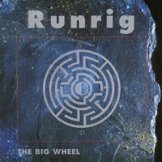 runrig-the-big-wheel.jpg